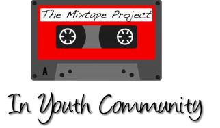 The Mixtape Project - In Community.
